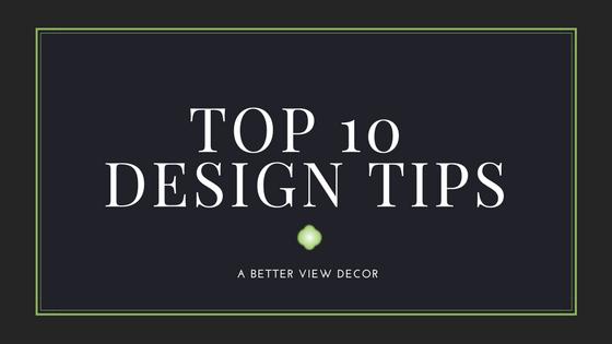 TOP 10 DESIGN TIPS